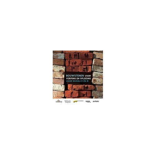 Bouwstenen voor vorming en opleiding van niveau E en D - An Bistmans, Peter Neirynck (ISBN: 9782509004833)