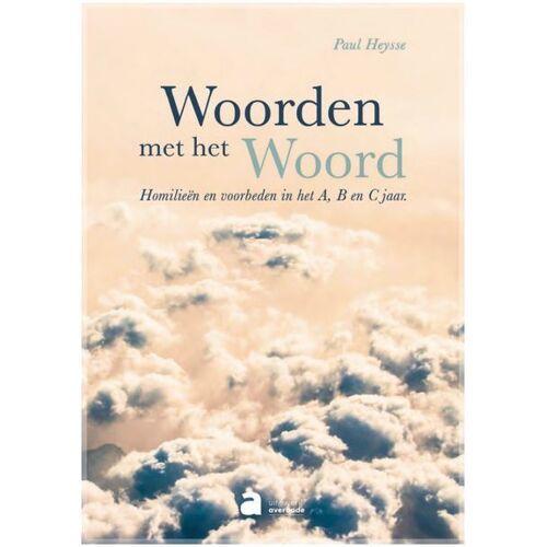 Woorden met het Woord - Paul Heysse (ISBN: 9782808115179)