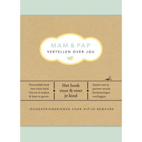 Vertel eens Mam & pap vertellen over jou - Elma van Vliet (ISBN: 9789000348084)