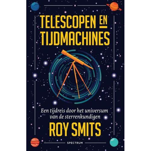 Telescopen en tijdmachines - Roy Smits (ISBN: 9789000365845)