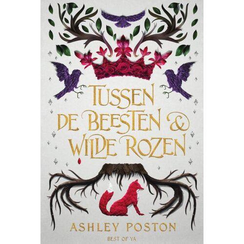 Tussen de beesten en wilde rozen - Ashley Poston (ISBN: 9789000375271)