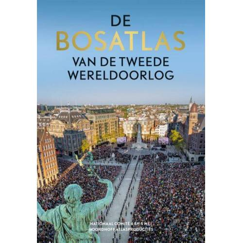De Bosatlas van de Tweede Wereldoorlog - Redactie Bosatlas (ISBN: 9789001122515)
