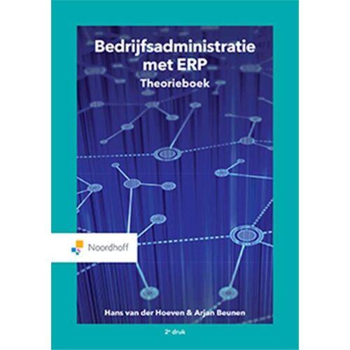 Bedrijfsadministratie met ERP - Hans van der Hoeven (ISBN: 9789001590901)