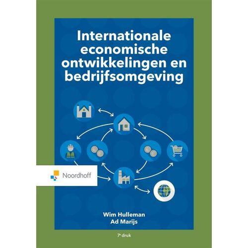 Internationale economische ontwikkelingen en bedrijfsomgeving - Ad Marijs, Wim Holleman (ISBN: 9789001738754)