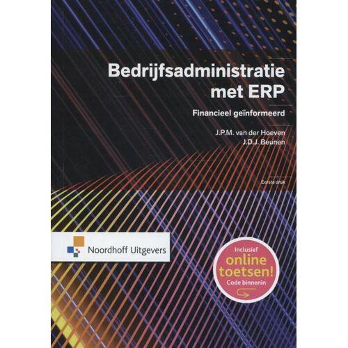 Bedrijfsadministratie met ERP - J.D.J. Beunen, J.P.M. van der Hoeven (ISBN: 9789001829070)