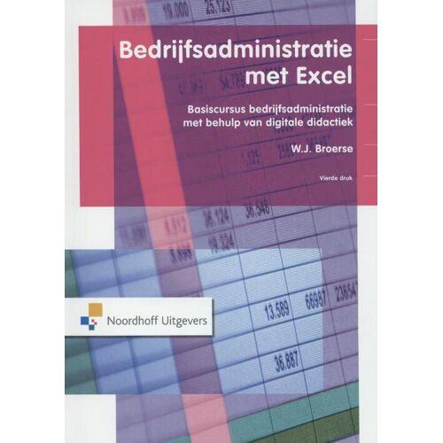 Bedrijfsadministratie met Excel - W.J. Broerse (ISBN: 9789001836696)