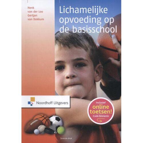 Lichamelijke opvoeding op de basisschool - Gertjan van Dokkum, Henk van der Loo (ISBN: 9789001846275)