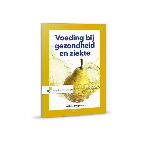 Voeding bij gezondheid en ziekte - A. Franken, Nelleke Stegeman, W.A. Gilbert-Peek (ISBN: 9789001875695)