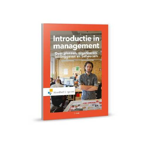 Introductie in management - Peter Thuis (ISBN: 9789001876913)