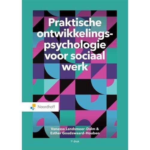 Praktische ontwikkelingspsychologie voor sociaal werk - Esther Goudswaard-Houben, Vanessa Landsmeer-Dalm (ISBN: 9789001887995)