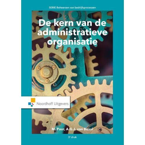 De kern van de administratieve organisatie - A.G.J. van Boxel, M. Paur (ISBN: 9789001889616)