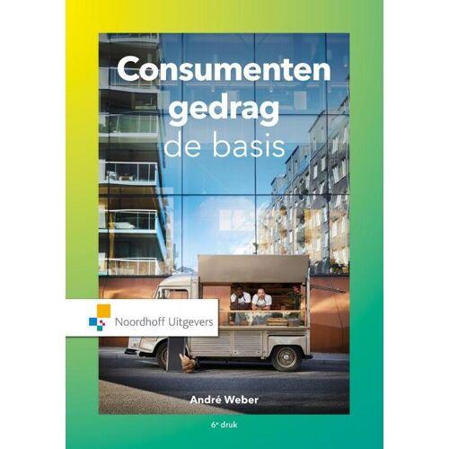 Consumentengedrag, de basis - André Weber (ISBN: 9789001899974)