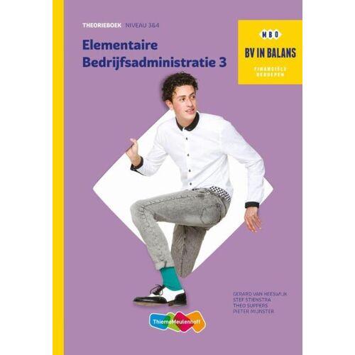 Elementaire bedrijfsadministratie - Gerard van Heeswijk (ISBN: 9789006640861)