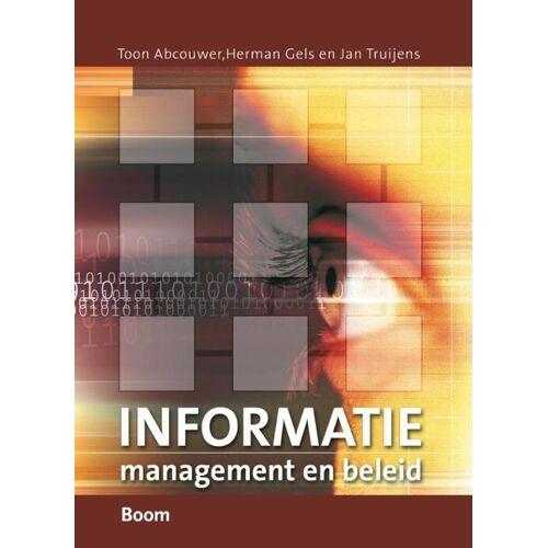 Informatiemanagement en informatiebeleid - H. Gels, J. Truijens, T. Abcouwer (ISBN: 9789012117951)