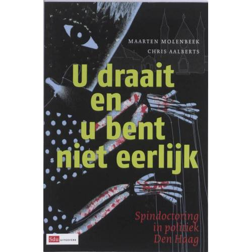 U draait en u bent niet eerlijk - Chris Aalberts, Maarten Molenbeek (ISBN: 9789012133524)