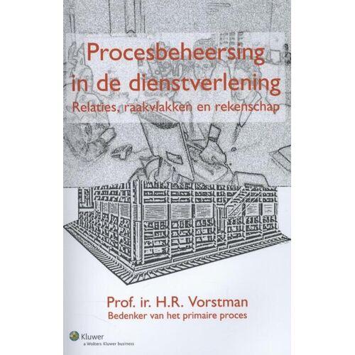 Procesbeheersing in de dienstverlening - H.R. Vorstman (ISBN: 9789013097139)