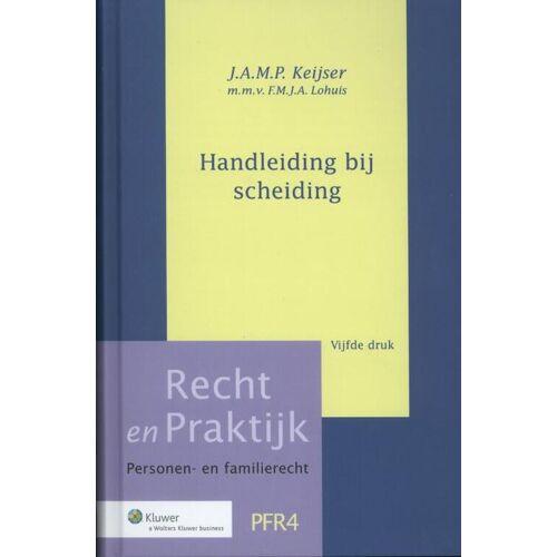 Handleiding bij scheiding - F.M.J.A. Lohuis, J.A.M.P. Keijser (ISBN: 9789013124521)