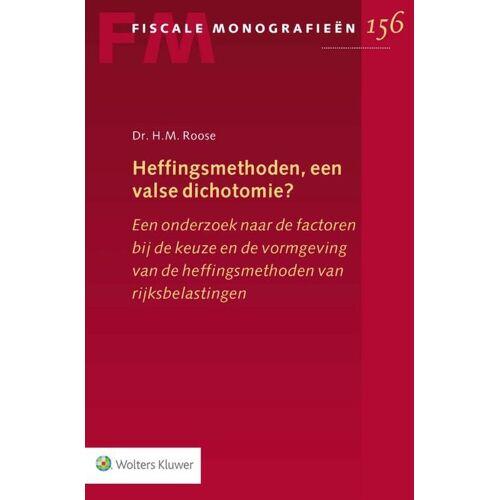 Heffingsmethoden, een valse dichotomie? - H.M. Roose (ISBN: 9789013154542)