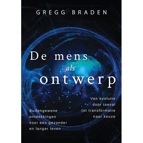 De mens als ontwerp - Gregg Braden (ISBN: 9789020214819)