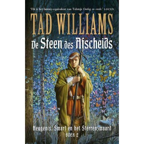 Heugenis, Smart en het Sterrenzwaard 2 - De Steen des Afscheids - Tad Williams (ISBN: 9789021018850)