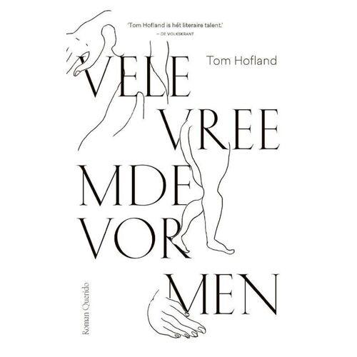 Vele vreemde vormen - Tom Hofland (ISBN: 9789021414546)