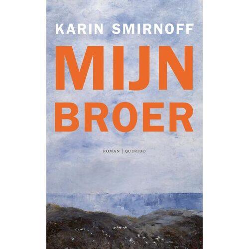 Mijn broer - Karin Smirnoff (ISBN: 9789021421568)