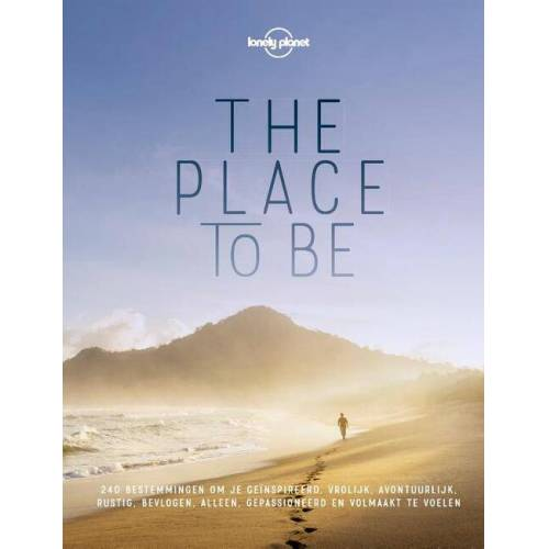 Lonely Planet The Place to Be - Lonely Planet (ISBN: 9789021575926)