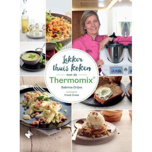 Lekker thuis koken met de Thermomix® - Sabrina Crijns (ISBN: 9789022334508)