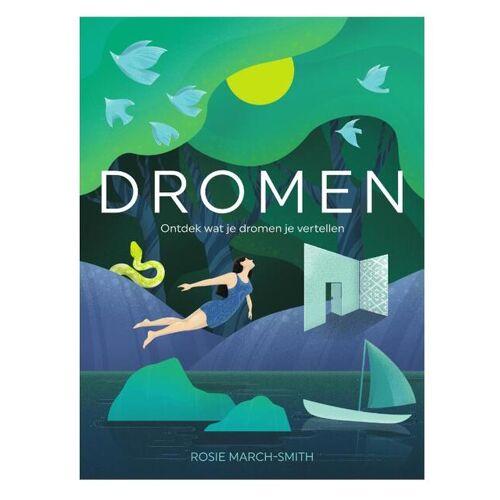 Dromen - Rosie March-Smith (ISBN: 9789022337301)