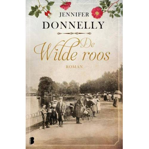De wilde roos - Jennifer Donnelly (ISBN: 9789022582985)