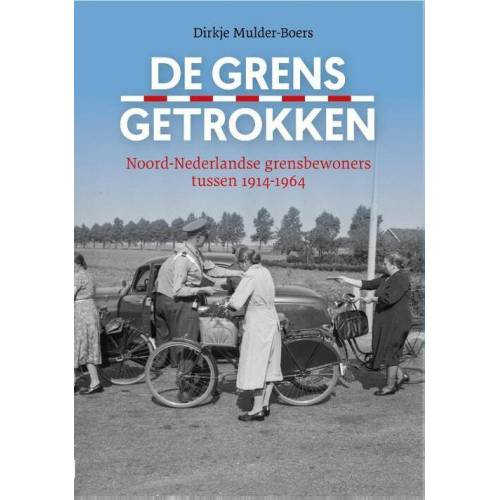 De grens getrokken - Dirkje Mulder-Boers (ISBN: 9789023257127)