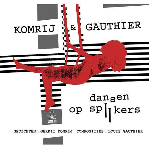 Dansen Op Spijkers Met CD - Gerrit Komrij (ISBN: 9789023450405)