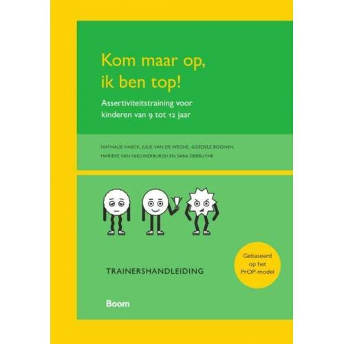 Kom maar op, ik ben top! Trainershandleiding - Goedele Boonen (ISBN: 9789024407286)
