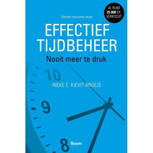 Effectief tijdbeheer - Ineke E. Kievit-Broeze (ISBN: 9789024421770)