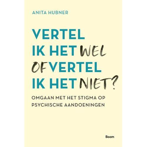 Vertel ik het wel of vertel ik het niet? - Anita Hubner (ISBN: 9789024437986)