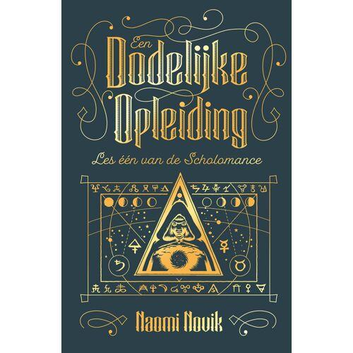 Een dodelijke opleiding - Naomi Novik (ISBN: 9789024592371)