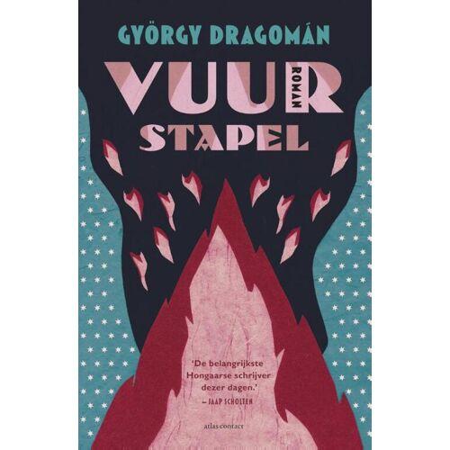 Vuurstapel - György Dragomán (ISBN: 9789025444877)