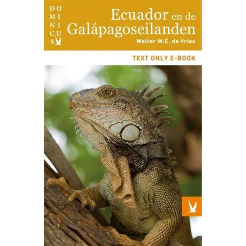 Ecuador en de Galápagoseilanden - Walter W.C. de Vries (ISBN: 9789025762964)