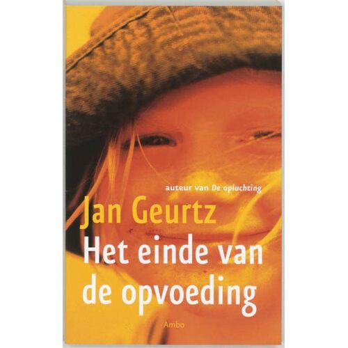 Het einde van de opvoeding - Jan Geurtz (ISBN: 9789026318375)