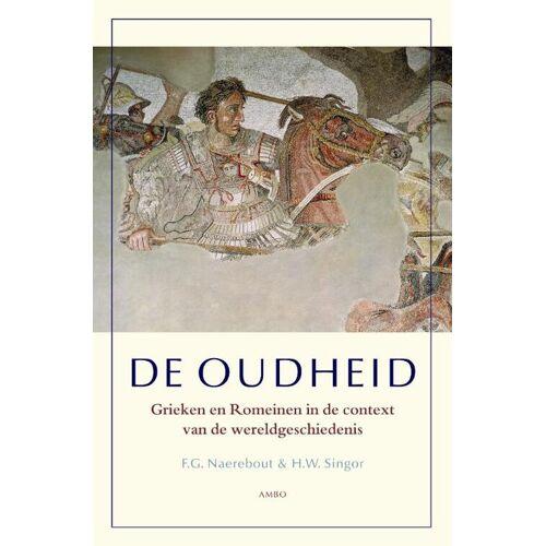 De oudheid - F.G. Naerebout, H.W. Singor (ISBN: 9789026321733)