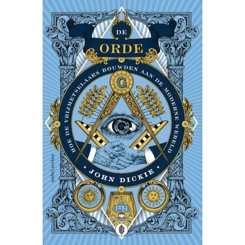 De Orde - John Dickie (ISBN: 9789026341106)
