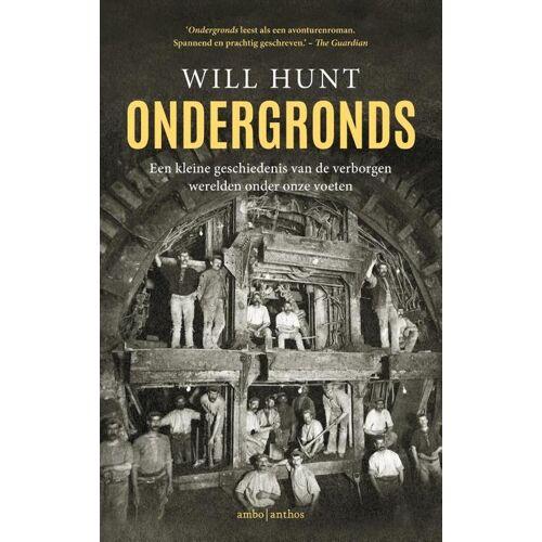 Ondergronds - Will Hunt (ISBN: 9789026349591)