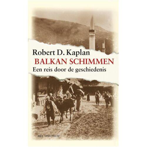 Balkanschimmen - Robert Kaplan (ISBN: 9789027466358)