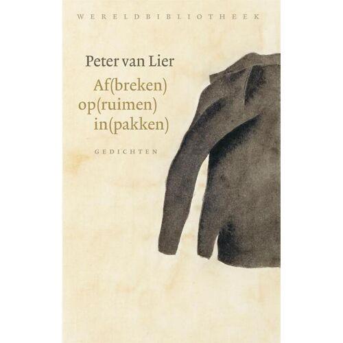 Af(breken) op(ruimen) in(pakken) - Peter van Lier (ISBN: 9789028450165)