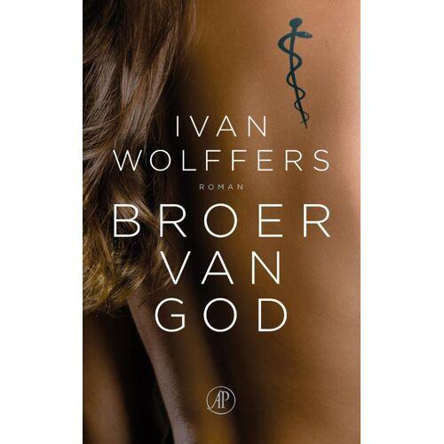 Broer van God - Ivan Wolffers (ISBN: 9789029521406)