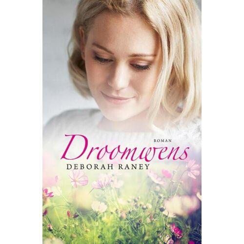 Droomwens - Deborah Raney (ISBN: 9789029724715)