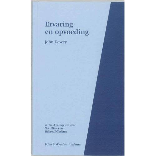 Ervaring en opvoeding - J. Dewey (ISBN: 9789031326778)