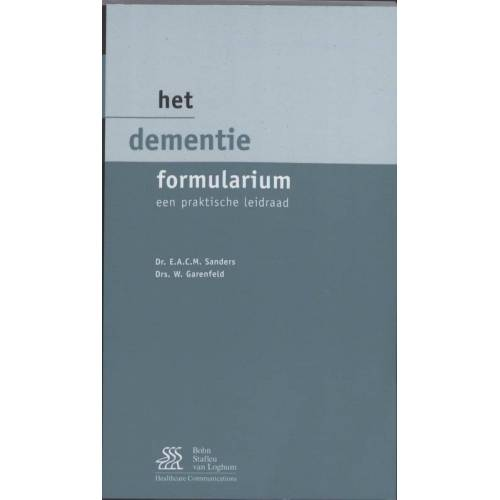 Het dementie formularium - E.A.C.M. Sanders, W. Garenfield (ISBN: 9789031361182)