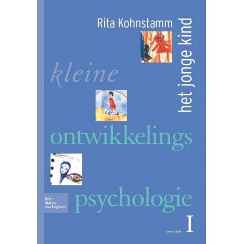 Kleine ontwikkelingspsychologie I - R. Kohnstamm (ISBN: 9789031361601)
