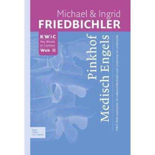 Pinkhof Medisch Engels - Ingrid Friedbichler, Michael Friedbichler (ISBN: 9789031377220)